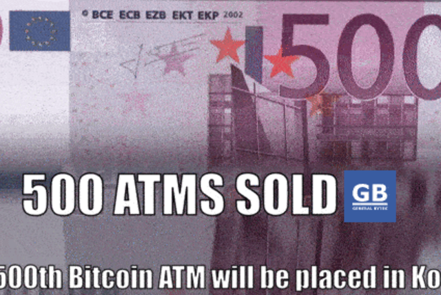 500 Bitcoin ATMs sold!