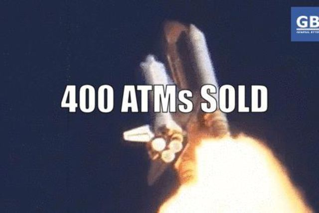 400 ATMs sold!